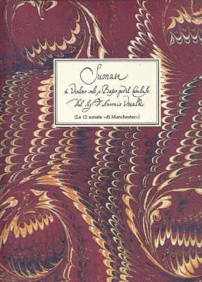 """Vivaldi, Antonio (1678–1741):12 Suonate a Violino solo""""di Manchester"""""""