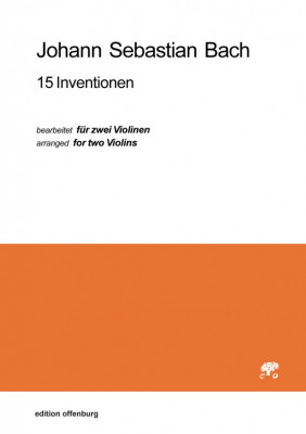 Bach, Johann Sebastian (1685–1750): 15 Inventionen, Bearbeitet für zwei Violinen