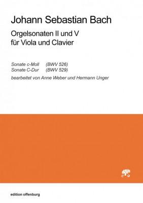 Bach, Johann Sebastian (1685–1750): Orgelsonaten II und V für Viola und Clavier BWV 526 und 529