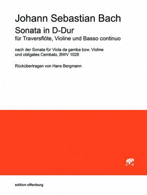 Bach, Johann Sebastian (1685– 1750): Sonata D-Dur BWV 1028