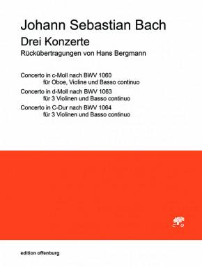 Bach, Johann Sebastian (1685– 17520): 3 Konzerte (Partitur)