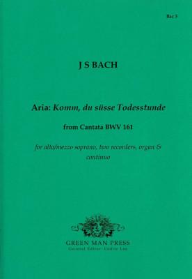 Bach, Johann Sebastian (1685-1750): Komm, du süsse Todesstunde
