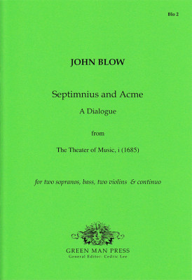 Blow, John (1649-1708): Septimnius and Acme