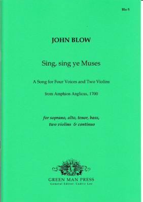 Blow, John (1649-1708): Sing, sing ye Muses