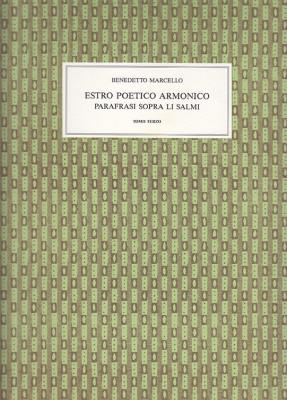 Marcello, Benedetto (1686–1739):Estro Poetico Armonico (III)
