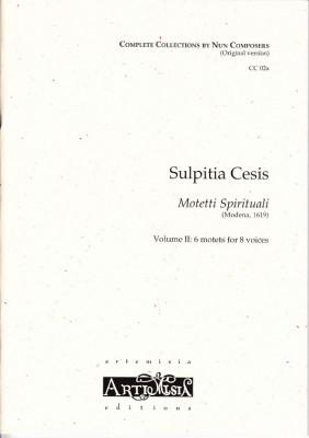 Cesis, Sulpita (1577-?): Motetti Spirituali  II - original version for mixed choir