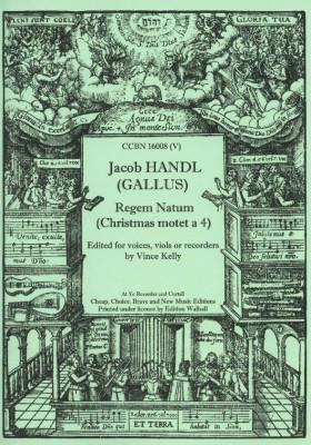 Handl, Jacob (Gallus): Regem natum a 4