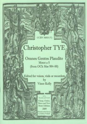 Tye, Christopher (~1505-1572/73): Omnes Gentes Plaudite a 5