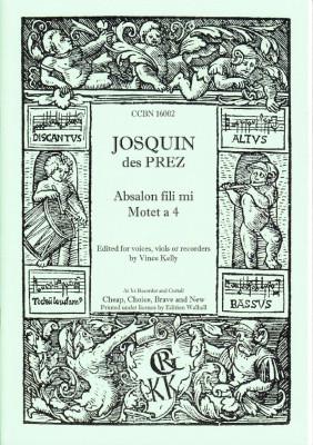 Prez, Josquin de (~1440-1521): Absalon fili mi - Mottete a 4