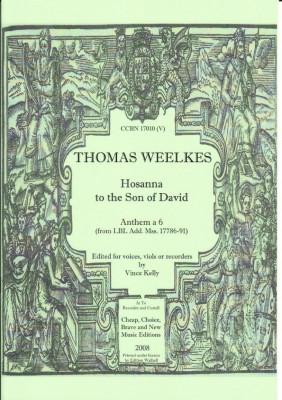 Weelkes, Thomas (1576-1623): Hosanna to the Son of David