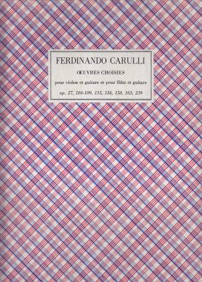 Carulli, Ferdinando (1770–1841): Scelta di opere per chitarra e violino (o flauto)
