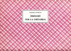 Moretti, Federico: Principj per la Chitarra