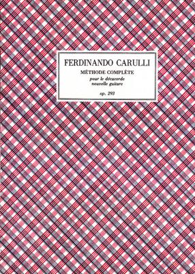Carulli, Ferdinando (1770–1841): Méthode complète op. 293