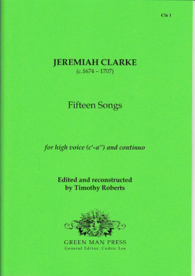 Clarke, Jeremiah (?1674–1717): Fifteen Songs