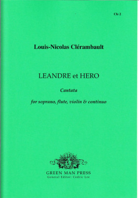 Clérambault, Louis-Nicolas de (1676-1749): Leandre et Hero
