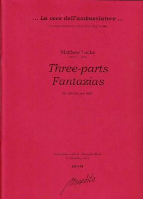 Locke, Matthew (1621/22–1677): Three-parts Fantazias