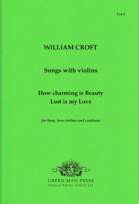 Croft, William (1678-1727): Songs with violins
