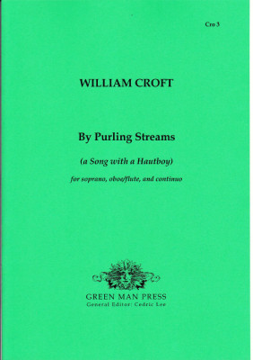 Croft, William (1678-1727): By Purling Streams