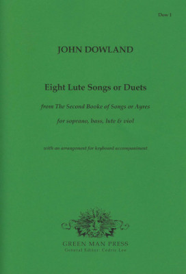 Dowland, John (?1563-1626): Eight Lute Songs or Duets