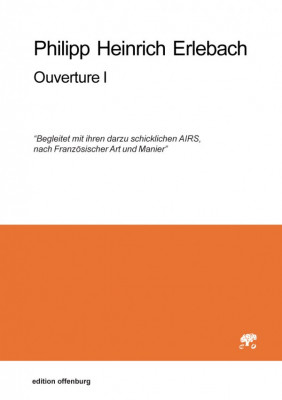 Erlebach, Philipp Heinrich (1657–1714): Ouverture I in a<br>– set of parts