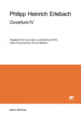 Erlebach, Philipp Heinrich (1657–1714): Ouverture IV, in d<br>– set of parts
