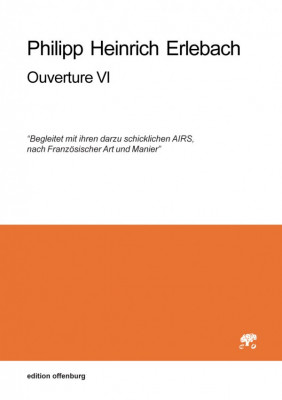 Erlebach, Philipp Heinrich (1657–1714): Ouverture VI, in g<br>– set of parts
