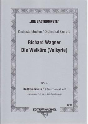"""Wagner, Richard (1813-1883): Der Ring des Nibelungen - """"Die Walküre"""""""
