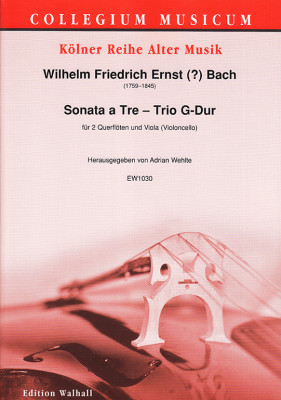 Bach, W. Fr. E. (1759–1845): Sonata a Tre – Trio G Major