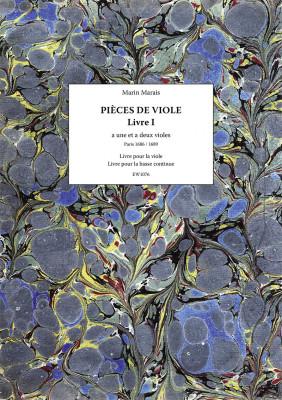 Marais, Marin (1656–1728): Pièces a une et a deux violes – Livre I
