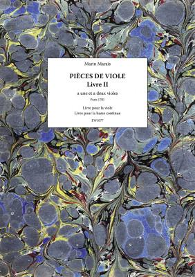 Marais, Marin (1656–1728): Pièces de viole – Livre II