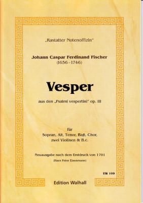 Fischer, Johann Caspar Ferdinand: Vesper op. 3
