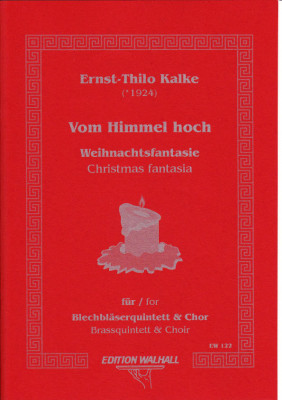 Kalke, Ernst-Thilo (*1924): Vom Himmel Hoch