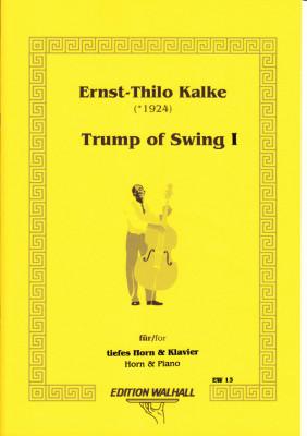 Kalke, Ernst-Thilo (*1924): The Trump of Swing I