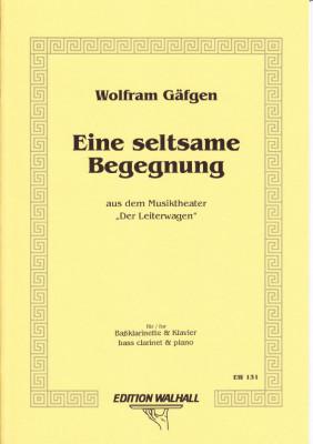 Gäfgen, Wolfram (* 1965): Eine Seltsame Begegnung IV