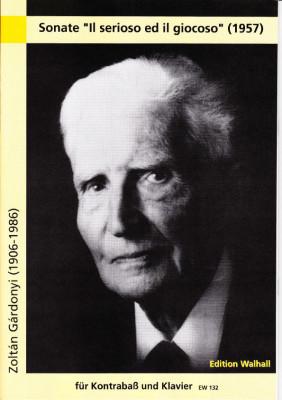 """Gárdonyi, Zoltán (1906-1986): Sonate """"Il serioso ed il giocoso"""""""