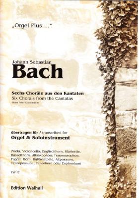 Bach, Johann Sebastian (1685-1750): 6 Choräle aus den Kantaten
