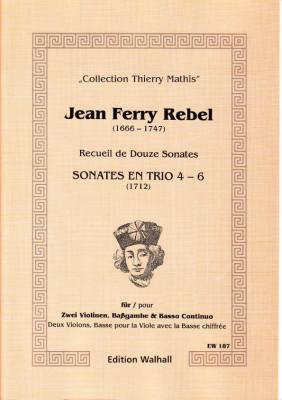 Rebel, Jean-Ferry  (1666-1747): Sonaten Nr. 4-6