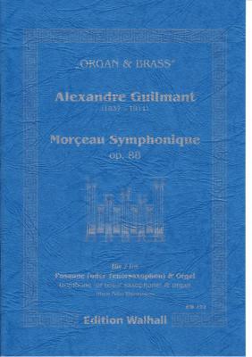 Guilmant, Alexandre (1837-1911): Morceau Symphonique op. 88