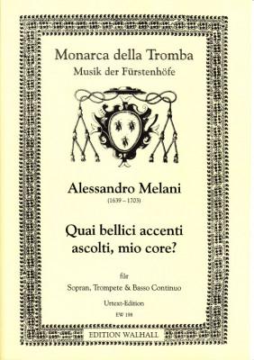 Melani, Alessandro (1639-1703): Quai bellici accenti ascolti, mio core?