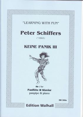 Schiffers, Peter (* 1941): Keine Panik III - Panflöte & Klavier