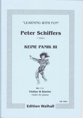 Schiffers, Peter (* 1941): Keine Panik III - Violine & Klavier