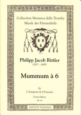 Rittler, Philipp Jacob (1637-1690): Mummum á 6