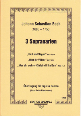 Bach, Johann Sebastian (1685- 1750): Drei Sopranarien