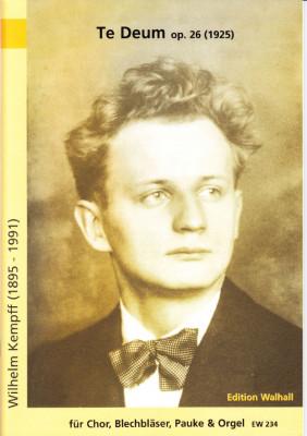Kempff, Wilhelm (1895-1991): Te Deum op. 26 - Partitur
