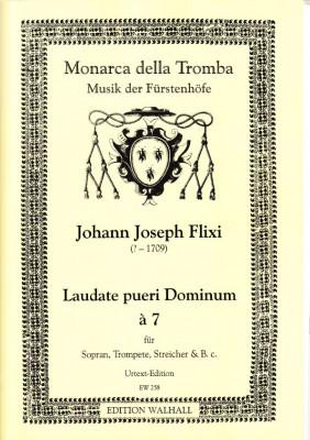 Flixi , Johann Joseph (~1670-1720): Laudate pueri Dominum - Partitur & Stimmen