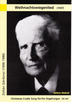 Gárdonyi, Zoltán (1906 - 1986): Weihnachtswiegenlied