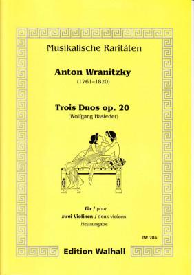 Wranitzky, Anton (1761-1820): Trois Duos op. 20