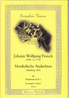 Franck, Johann Wolfgang (1644-ca. 1710): Musikalische Andachten