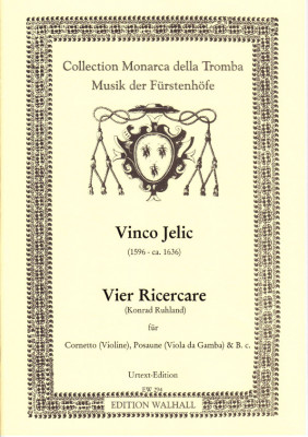 Jelic, Vinco (1596-1636): Vier Ricercare