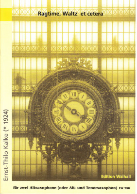 Kalke, Ernst-Thilo (*1924): Ragtime, Waltz et cetera